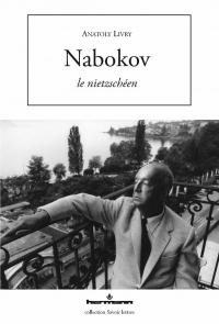 A. Livry, Nabokov le Nietzschéen