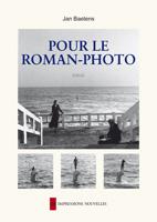 J. Baetens, Pour le roman-photo