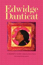 M. Munro (dir.), Edwidge Danticat: A Reader's Guide