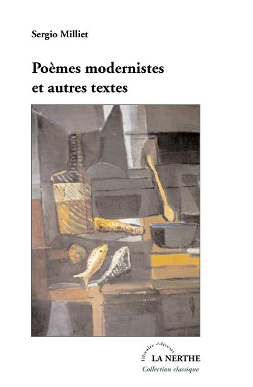 Sérgio Milliet, Poèmes modernistes et autres écrits (Anthologie 1921-1932)