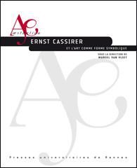 M. Van Vliet (dir.), Ernst Cassirer et l'art comme forme symbolique