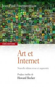 J.-P. Fourmentraux, Art et Internet