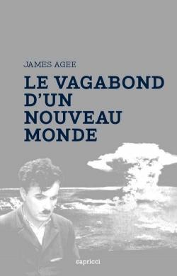 J. Agee, Le Vagabond d'un nouveau monde