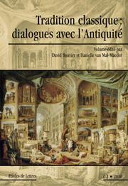 D. Bouvier, D. van Mal-Maeder (dir.), Tradition classique: dialogues avec l'Antiquité
