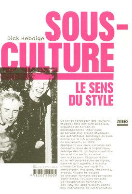 D. Hebdige, Sous-culture : le sens du style