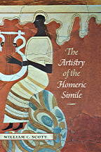W.C. Scott, The Artistry of the Homeric Simile