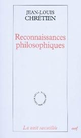 J.-L. Chrétien, Reconnaissances philosophiques