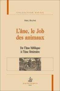M. Bochet, L'Âne, le Job des animaux. De l'âne biblique à l'âne littéraire.