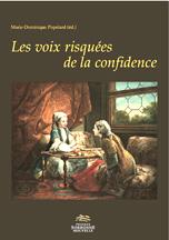 M.-D. Popelard (dir.), Les Voix risquées de la confidence