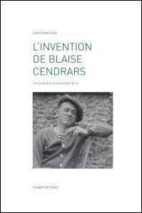 D. Martens, L'Invention de Blaise Cendrars. Une poétique de la pseudonymie