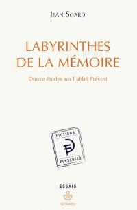 J. Sgard, Labyrinthe de la mémoire (rééd.)