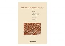M. Morel (dir.), Parcours interculturels : Être et devenir