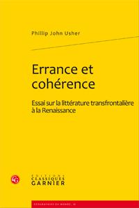 P. J. Usher, Errance et cohérence, Essai sur la littérature transfrontalière à la Renaissance