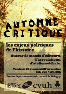 Automne critique: Les enjeux politiques de l'histoire (26-27/11/10)