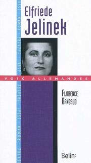 Fl. Bancaud, Elfriede Jelinek