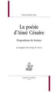 P Samba Diop La Poésie Daimé Césaire Propositions De