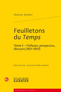 C. Nodier, Feuilletons du Temps et autres écrits critiques (t. II)