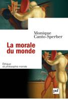 M. Canto-Sperber, La Morale du monde