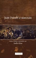 É. Klene (dir.), Jean Potocki à nouveau