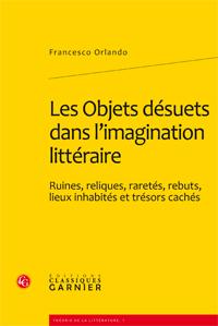 F. Orlando, Les Objets désuets dans l'imagination littéraire (trad.)
