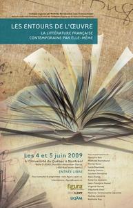 <em>@nalyses</em> vol. 5, n°3: <em>Les Entours de l'oeuvre. La littérature française contemporaine par elle-même</em>
