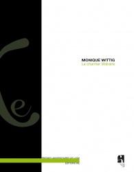 M. Wittig, Le Chantier littéraire