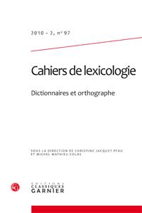 Cahiers de lexicologie, n° 97 (2010 - 2)