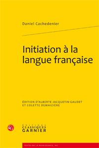 D. Cachedenier, Initiation à la langue française