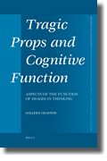 C. Chaston, Tragic Props and Cognitive Function: Aspects of the Function of Images in Thinking