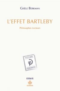 G. Berkman, L'effet Bartleby. Philosophes lecteurs