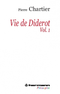 P. Chartier, Vie de Diderot (3 volumes)