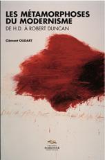 Cl. Oudart, Les métamorphoses du modernisme de H.D. à Robert Duncan : vers une poétique de la relation