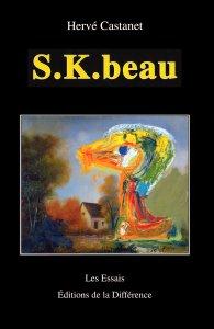H. Castanet, S.K.beau