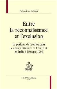 R. von Kulessa, Entre la reconnaissance et l'exclusion. La position de l'autrice dans le champ littéraire en France et en Italie à l'époque 1900