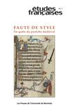 <em>Études françaises,</em> vol. 46, n°3, 2010: <em>Faute de style. En quête du pastiche médiéval</em>