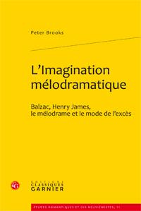 P. Brooks, L'imagination mélodramatique
