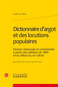 J. La Rue, Dictionnaire d'argot et des locutions populaires