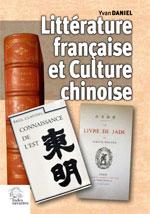 Y. Daniel, Littérature française et Culture chinoise