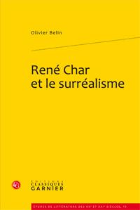 O. Belin, René Char et le surréalisme
