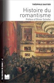 Théophile Gautier, Histoire du romantisme