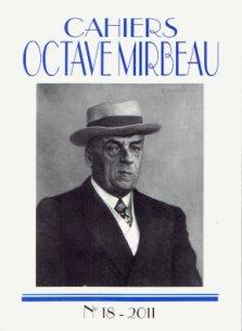 Cahiers Octave Mirbeau n°18, 2011