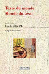 I. Milliat-Pilot (dir.), Texte du monde - Monde du texte