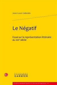 J.-L. Cabanès, Le Négatif
