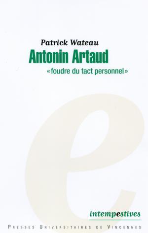 P. Wateau, Antonin Artaud,
