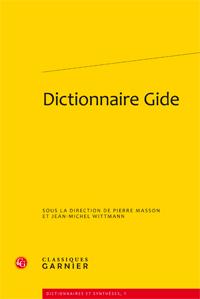 P. Masson & J.-M. Wittman (dir.), Dictionnaire Gide