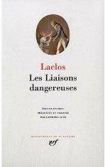 Choderlos de Laclos, Les Liaisons dangereuses (éd. Pléiade)