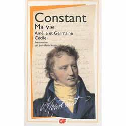Benjamin Constant, Ma vie. Amélie et Germaine. Cécile