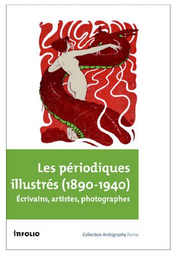 Ph. Kaenel (dir.), Les Périodiques illustrés (1890-1940)