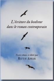 R. Amar, L'Écriture du bonheur dans le roman contemporain