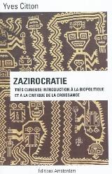 Y. Citton, Zazirocratie